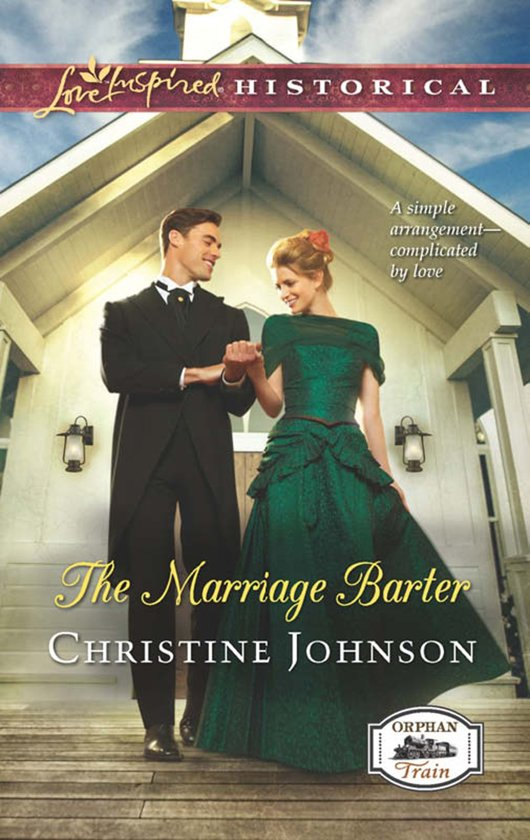 The Marriage Barter (Mills & Boon Love Inspired Historical) (Orphan Train - Book 2)