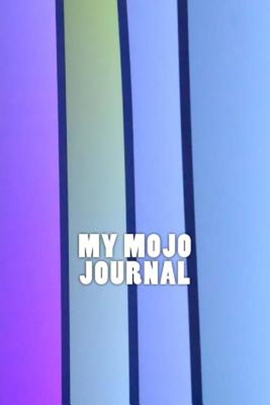 My Mojo Journal