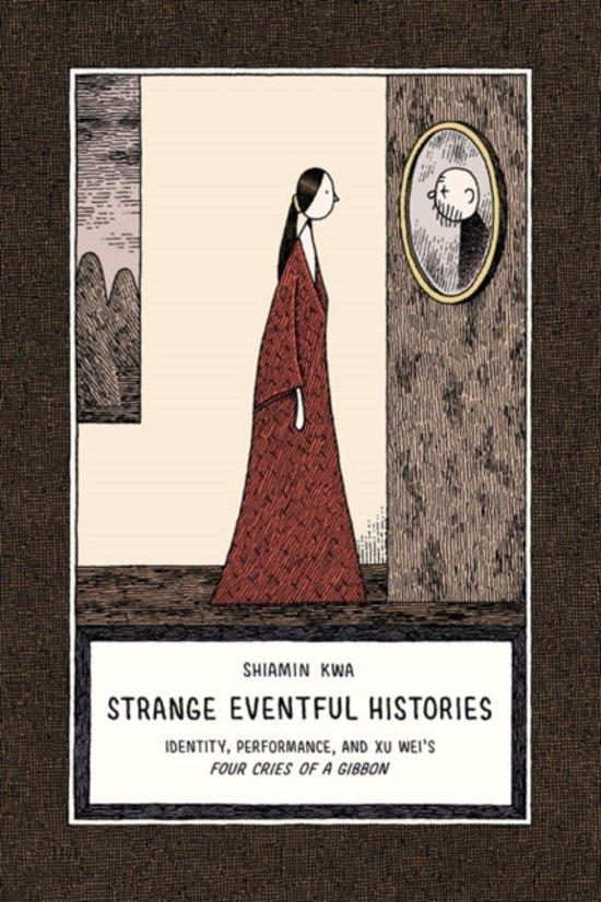 Strange Eventful Histories