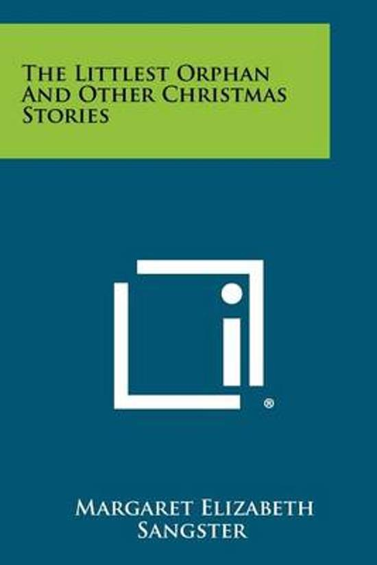 The Littlest Orphan and Other Christmas Stories