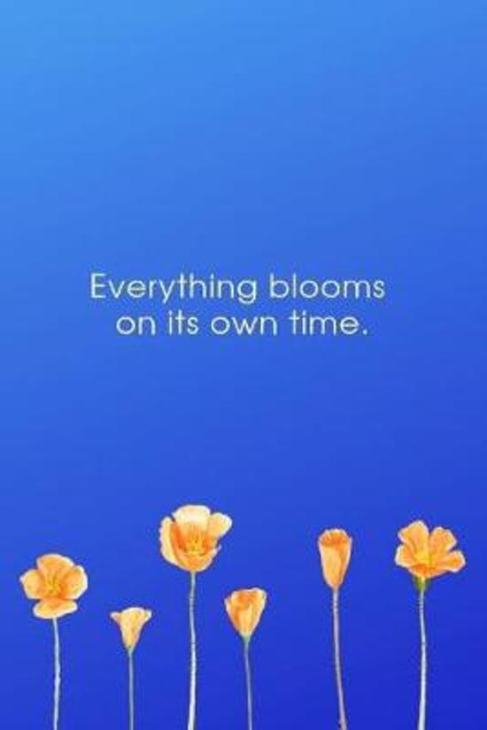 ''Everything Blooms on its Own Time'': Dot Journal Notebook, Create Your Own, Bullet Style Writing Notebook, Flower Planner Paperback (6x9) by Pretty Po