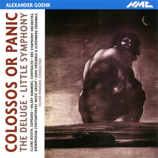 Goehr: Colossos Or Panic