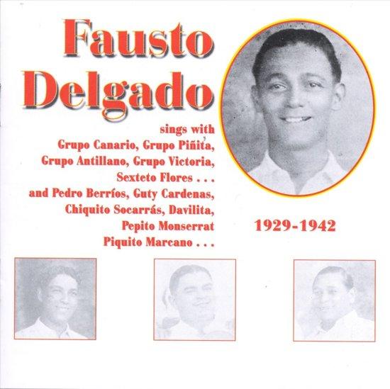 Fausto Delgado 1929-1942