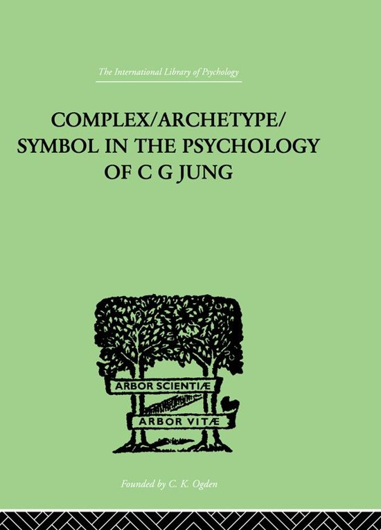 Bol Complexarchetypesymbol In The Psychology Of C G Jung