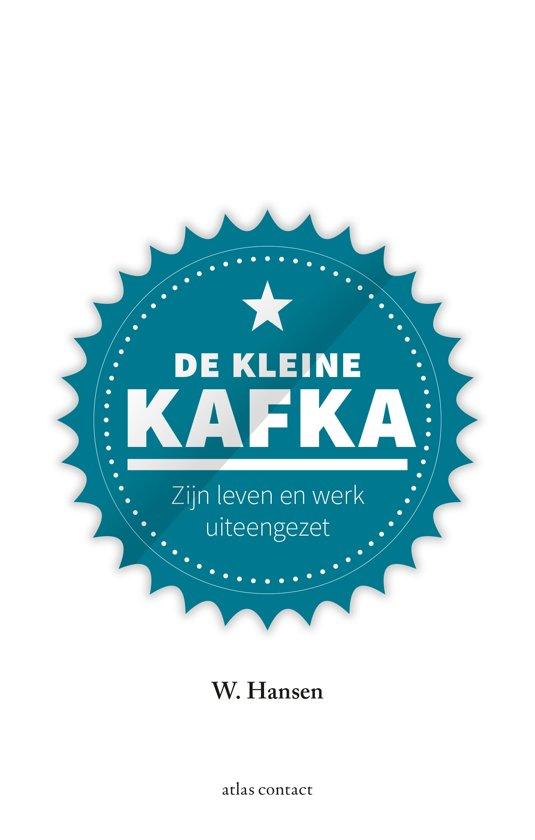 Boek cover Kleine boekjes - grote inzichten 1 - De kleine Kafka van W. Hansen (Hardcover)