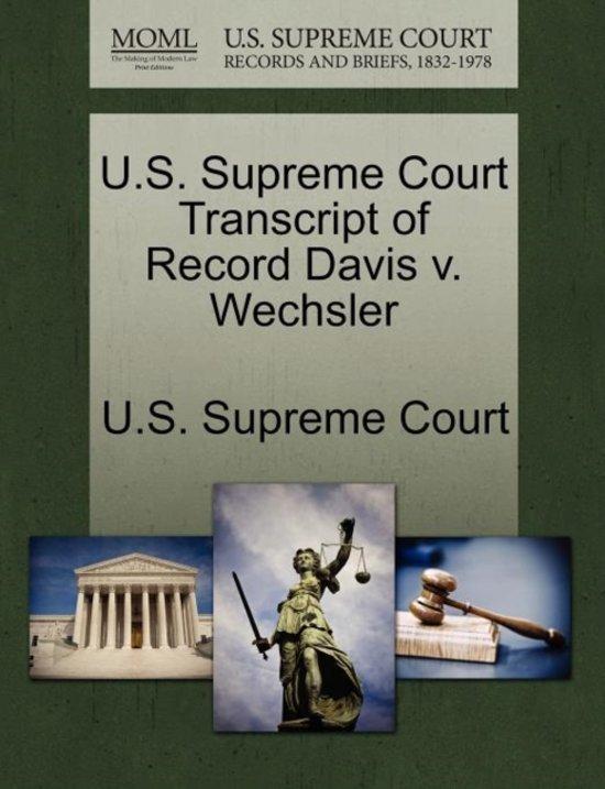 U.S. Supreme Court Transcript of Record Davis V. Wechsler