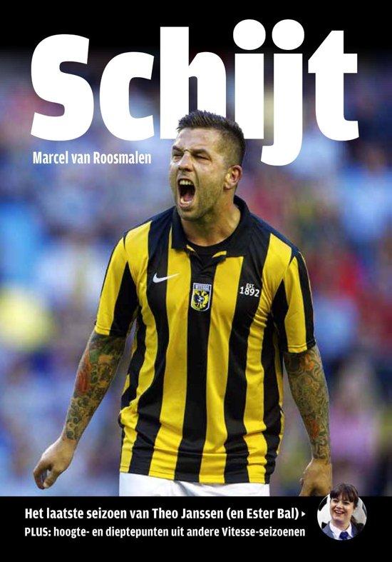 Boek cover Schijt van Marcel van Roosmalen (Onbekend)