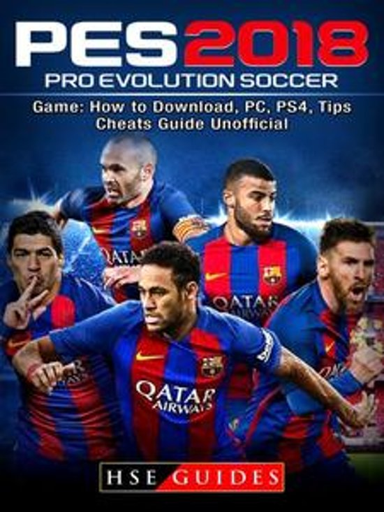 bol com | Pro Evolution Soccer 2018 Game: How to Download
