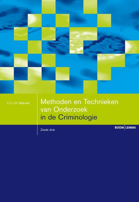 Boom studieboeken criminologie Methoden en technieken van onderzoek in de criminologie
