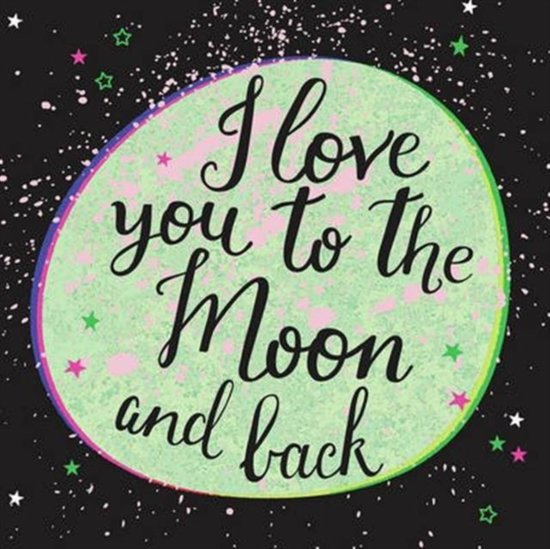 Bolcom I Love You To The Moon And Back 9781849539180 Boeken