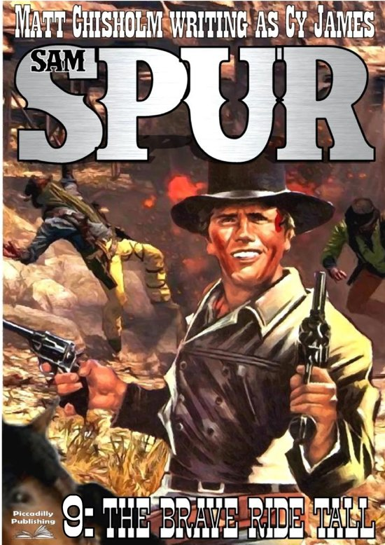 Sam Spur 9: The Brave Ride Tall