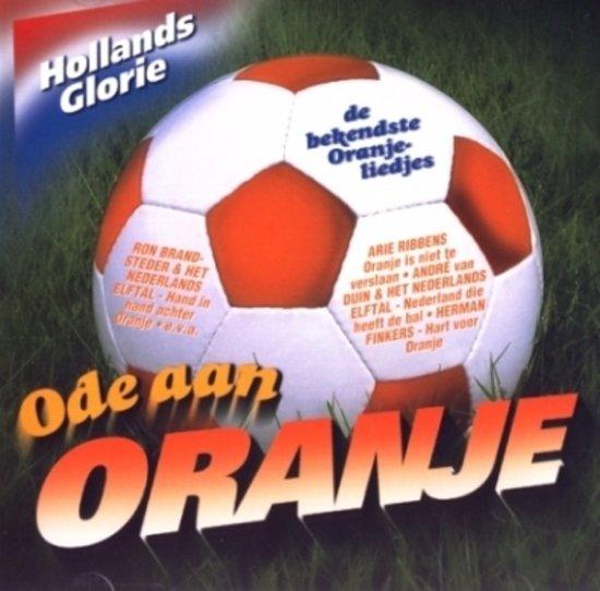 Hollands Glorie - Ode Aan