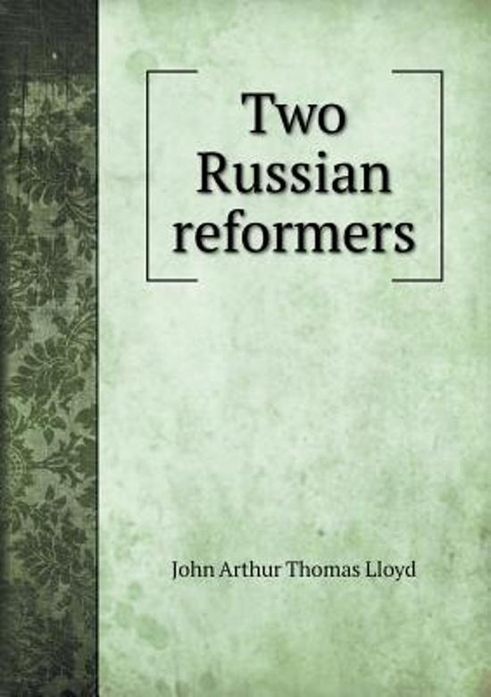 Two Russian Reformers