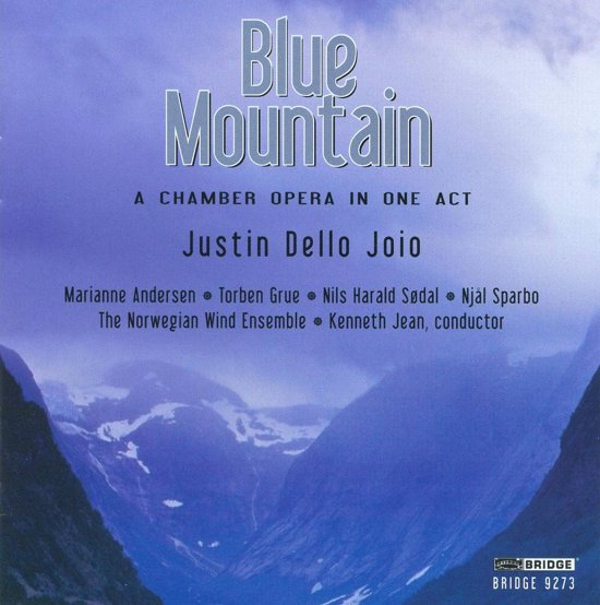 Blue Mountain, A Chamber Opera In One Act