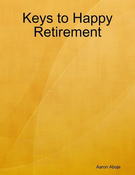 Keys to Happy Retirement
