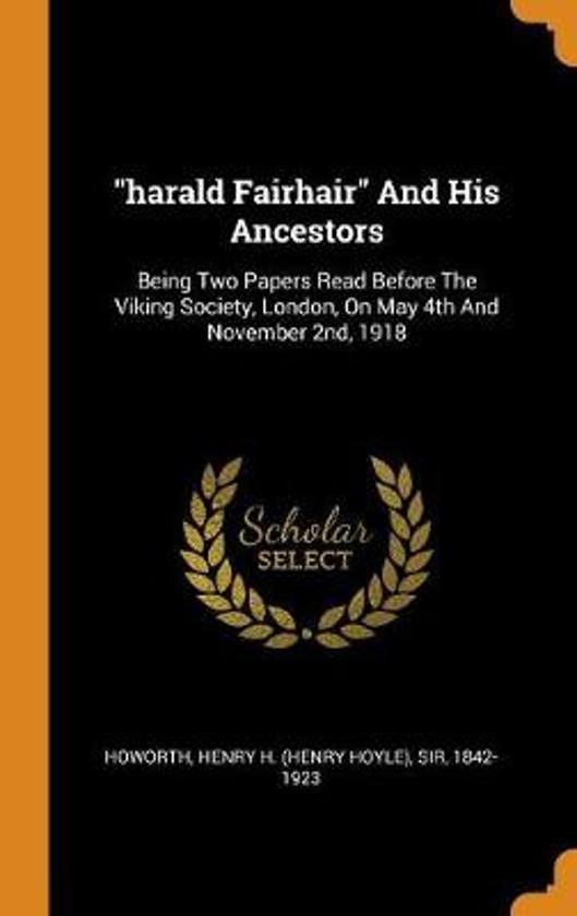 Harald Fairhair and His Ancestors