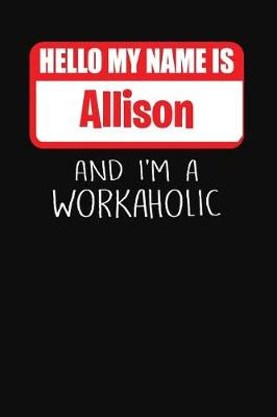 Hello My Name Is Allison