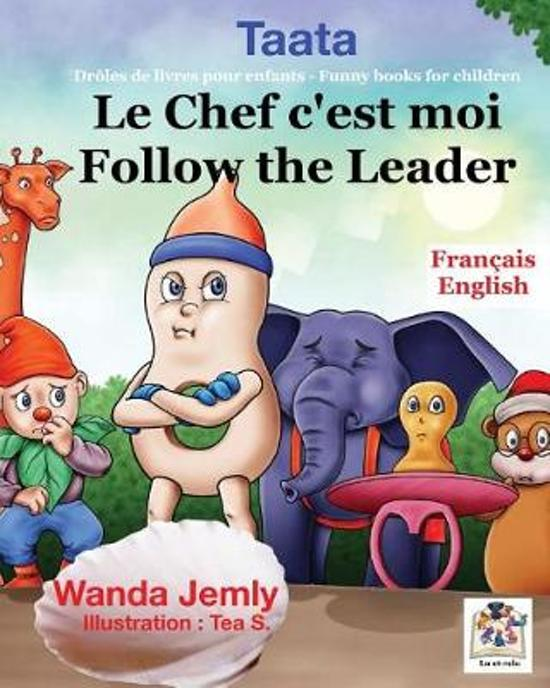 Le chef c'est moi - Follow the Leader