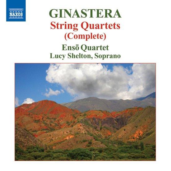 Ginastera: String Quartets
