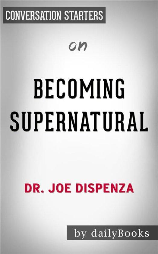 dr joe dispenza meditation becoming supernatural
