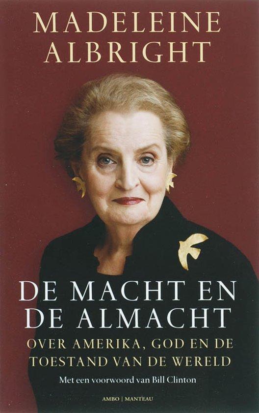Boek cover De macht en de almacht van Madeleine Albright (Paperback)