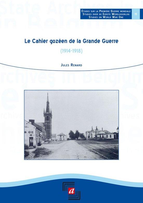 Le cahier gozéen de la grande guerre (1914-1918)