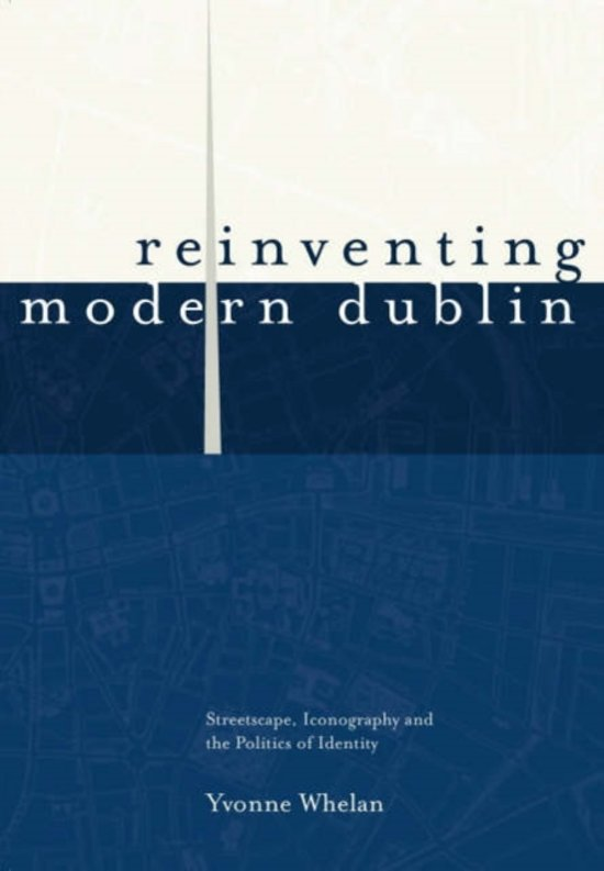 Bol Reinventing Modern Dublin 9781900621854 Dr Yvonne