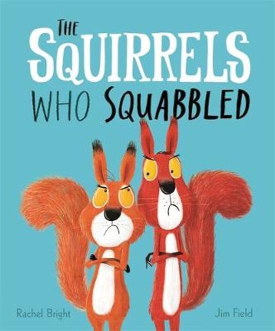 Boek cover The Squirrels Who Squabbled van Rachel Bright (Hardcover)