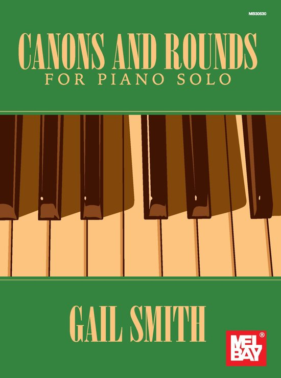 Canons and Rounds for Piano Solo