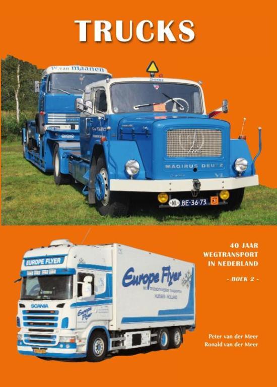 40 jaar wegtransport bol.  Trucks 2   9789060133576   Peter van der Meer   Boeken 40 jaar wegtransport