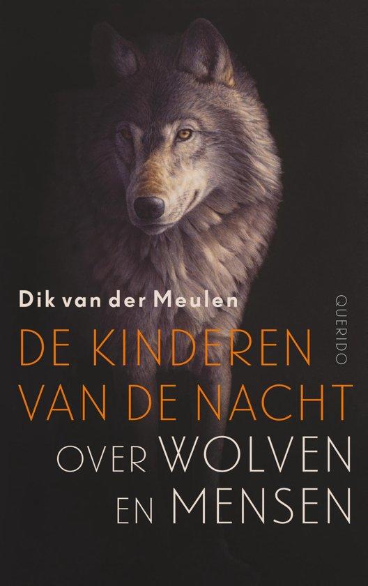Afbeeldingsresultaat voor dik van de meulen over wolven en mensen