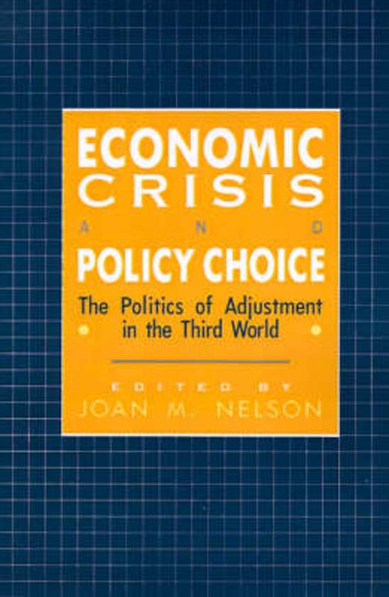 Economic Crisis and Policy Choice
