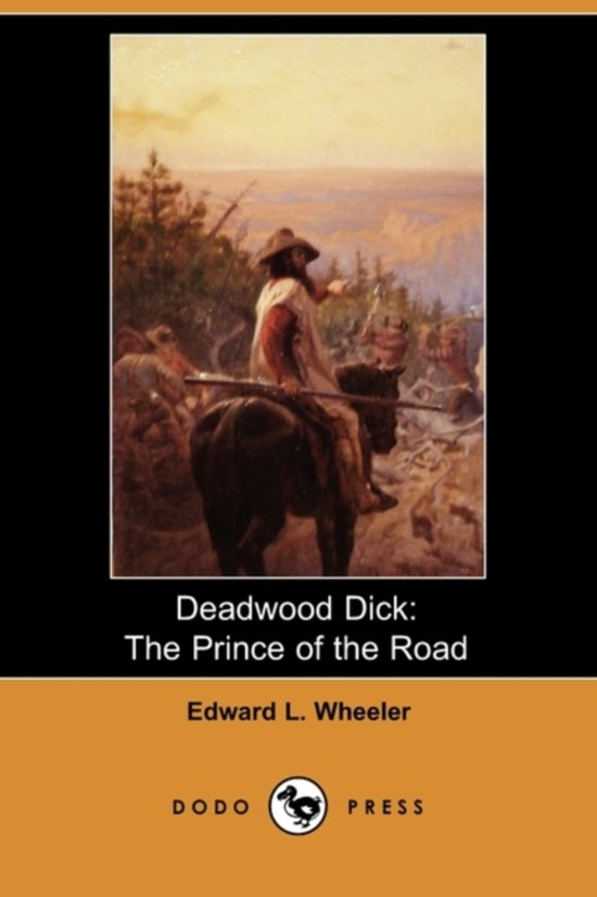 Deadwood dick prince of the roadtures #8