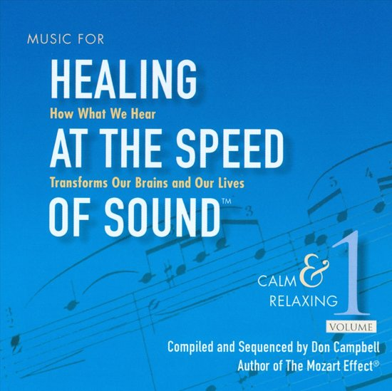 Healing At The Speed Of Sound Vol. 1