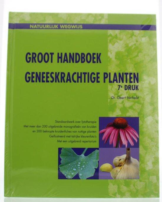 Natuurlijk wegwijs groot handboek geneeskrachtige planten