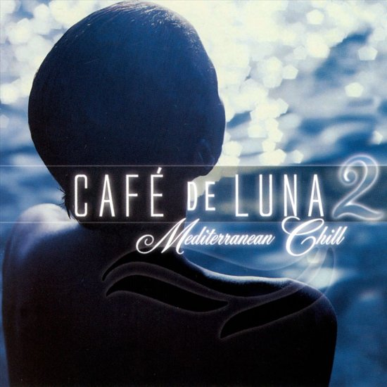 Cafe de Luna, Vol. 2: Mediterranean Chill