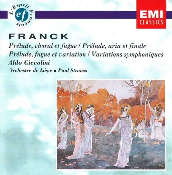 Franck: Prelude, Choral and Fugue, etc / Ciccolini