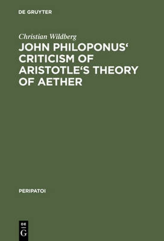 John Philoponus' Criticism of Aristotle's Theory of Aether