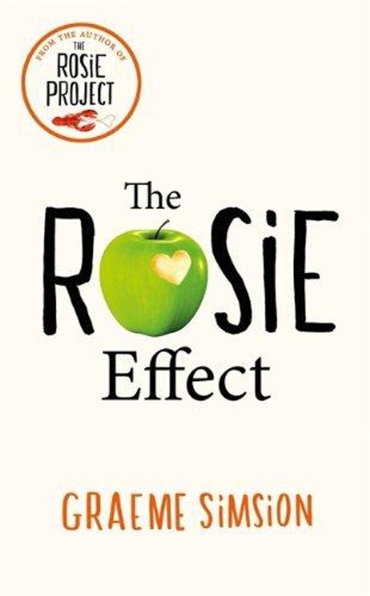 Boek cover The Rosie Effect van Graeme Simsion (Paperback)