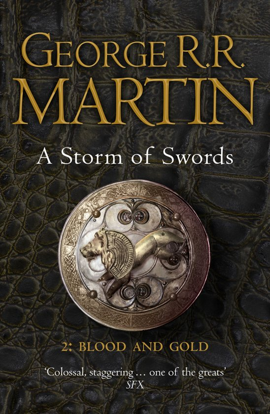 A Song of Ice and Fire 3 part 2 - A Storm of Swords - Blood and Gold