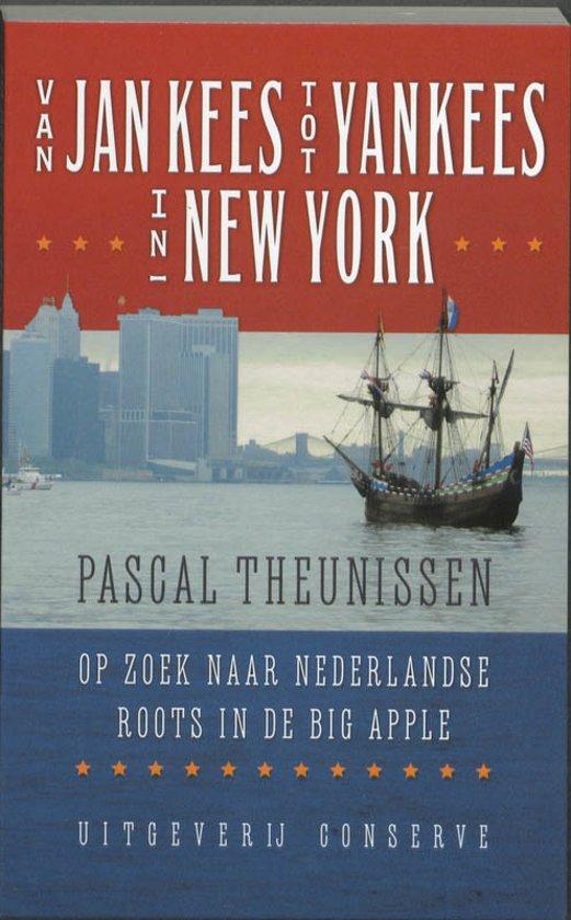 Van Jan Kees tot Yankees in New York