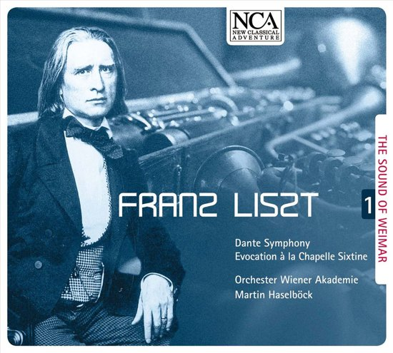 Liszt: The Sound Of Weimar Vol. 1