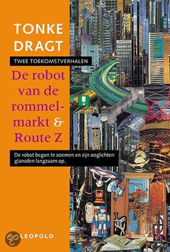 De Robot Van De Rommelmarkt & Route Z