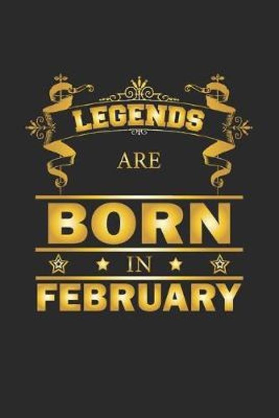 Legends Are Born In February: Notizbuch, Notizheft, Notizblock - Geburtstag Geschenk-Idee f�r Legenden - Karo - A5 - 120 Seiten