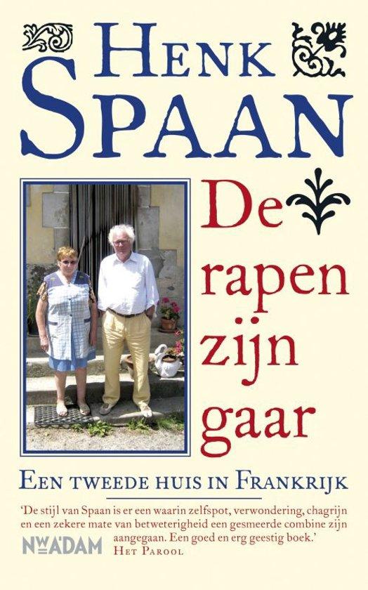 Boek cover De rapen zijn gaar van Henk Spaan (Paperback)