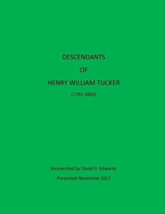 Descendants of Henry William Tucker