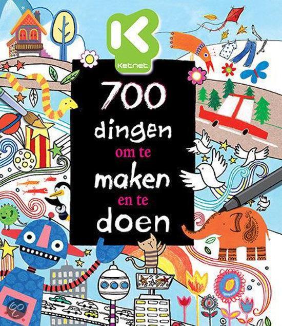 700 Dingen Om Te Maken En Te Doen