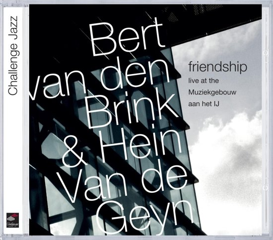 Friendship: Live At The Muziekgebouw