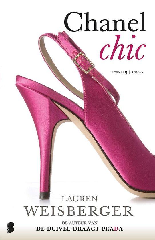 e7e3b677b98 bol.com | Chanel Chic, Lauren Weisberger | 9789022552452 | Boeken