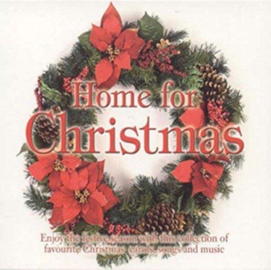 Home for Christmas - Carols, Songs & Music
